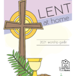 Mennonite Church USA 2021 Lent at Home worship guide now available