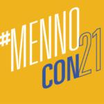 Iglesia Menonita E.U. Avanza Con Evento en Persona MennoCon21